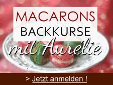 Rezept: Ateliers Macarons ( Macarons Backkurse )   www.franzoesischkochen.de