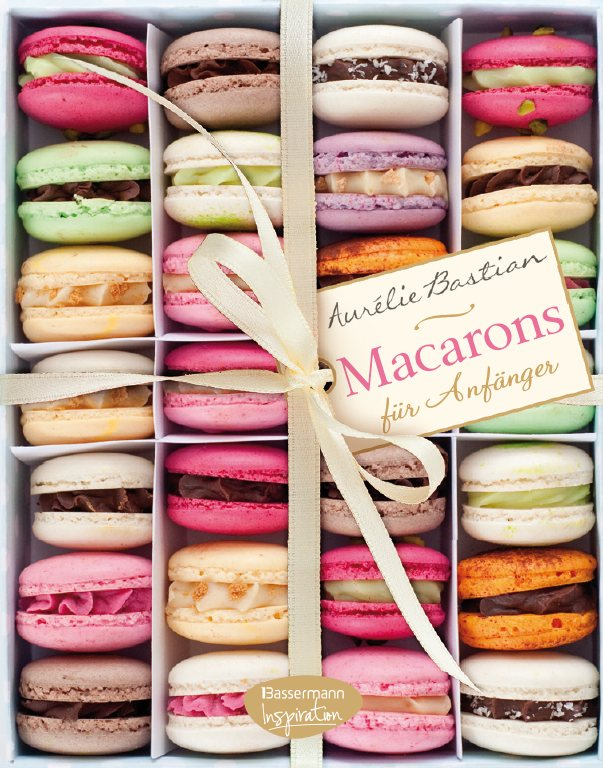 Rezept: Macarons für Anfänger DAS BUCH !   www.franzoesischkochen.de